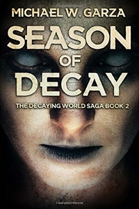«Season of Decay»