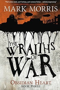 «The Wraiths of War»