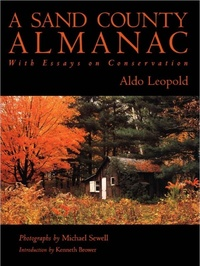 the issue of environmental degradation in the book a sand county almanac by aldo leopold Allen carlson's environmental aesthetics and the protection  aldo leopold, a sand county almanac (new  special issue on environmental aesthetics,.