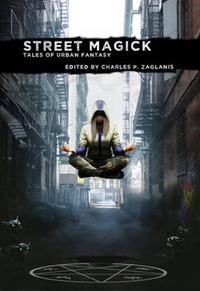 «Street Magick: Tales of Urban Fantasy»