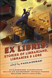 «Ex Libris: Stories of Librarians, Libraries & Lore»