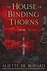 «The House of Binding Thorns»