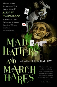 «Mad Hatters and March Hares: All-New Stories from the World of Lewis Carroll