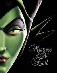 «Mistress of All Evil: A Tale of the Dark Fairy»