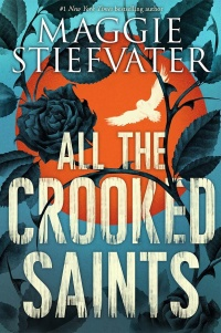 «All the Crooked Saints»