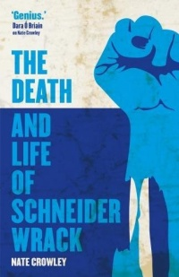 «The Death and Life of Schneider Wrack»