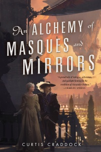 «An Alchemy of Masques and Mirrors»