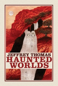 «Haunted Worlds»