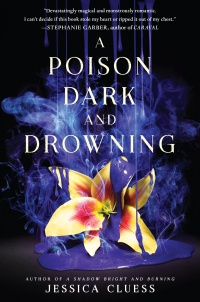 «A Poison Dark and Drowning»