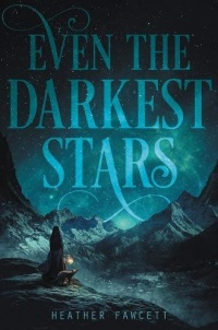 «Even the Darkest Stars»