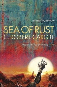 «Sea of Rust»