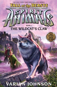 «Spirit Animals: Fall of the Beasts. Book 6. The Wildcat