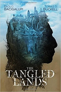 «The Tangled Lands»
