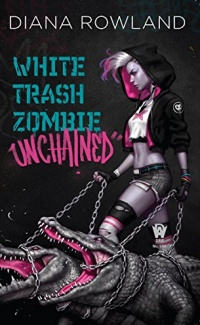 «White Trash Zombie Unchained»