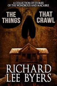 «The Things That Crawl: A Collection of 21 Stories of the Macabre»