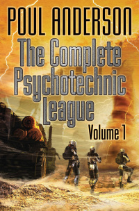 «The Complete Psychotechnic League, Vol. 1»