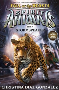 «Spirit Animals: Fall of the Beasts. Book 7. Stormspeaker»