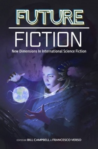 «Future Fiction New Dimensions in International Science Fiction»