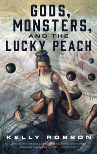 «Gods, Monsters and the Lucky Peach»
