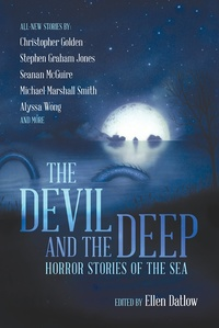 «The Devil and the Deep: Horror Stories of the Sea»