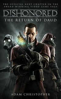 «Dishonoured: The Return of Daud»