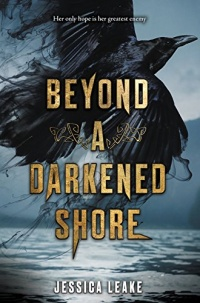 «Beyond a Darkened Shore»