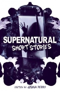 «Supernatural Short Stories»