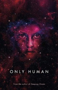 «Only Human»
