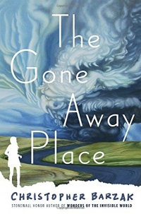 «The Gone Away Place»