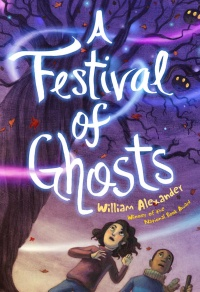 «A Festival of Ghosts»
