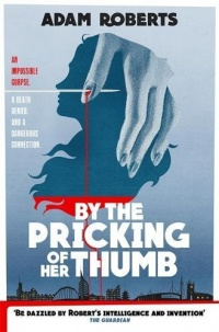 «By the Pricking of Her Thumb»