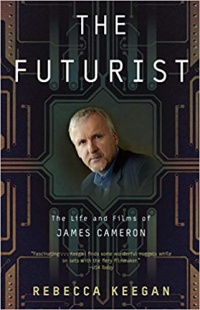 «The Futurist: The Life and Films of James Cameron»