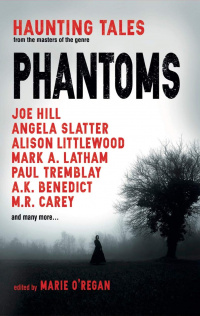 «Phantoms: Haunting Tales from Masters of the Genre»