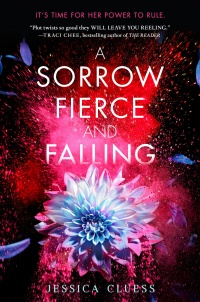«A Sorrow Fierce and Falling»