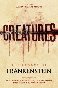 «Creatures: The Legacy of Frankenstein»