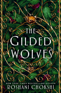 «The Gilded Wolves»