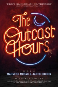 «The Outcast Hours»