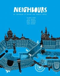 «Neighbours. An anthology of Russian and Finnish comics»
