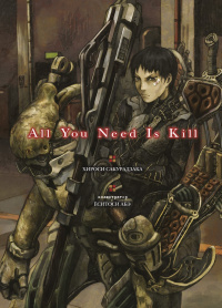 «All You Need Is Kill»