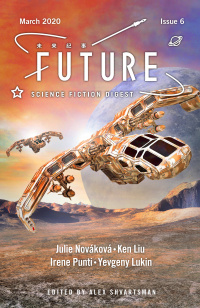 «Future Science Fiction Digest, Issue 6, March 2020»