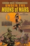 Under the Moons of Mars: New Adventures on Barsoom