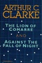 The Lion of Comarre and Against the Fall of Night