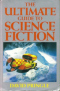 The Ultimate Guide to Science Fiction: An A-Z of SF Books