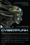 Cyberpunk: Stories of Hardware, Software, Wetware, Revolution and Evolution