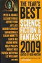 The Year's Best Science Fiction & Fantasy 2009