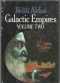 Galactic Empires Volume Two