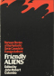 Friendly Aliens: Thirteen Stories of the Fantastic Set in Canada
