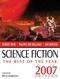 Science Fiction: The Best of the Year, 2007 Edition