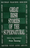 Great Irish Stories of the Supernatural
