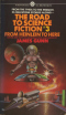 The Road to Science Fiction #3: From Heinlein to Here